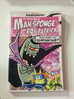The adventutes of man sponge and boy patrick