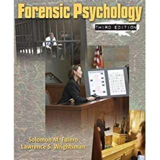 Forensic Psychology 3rd Edition. Author : Solomon M. Fulero & Lawrence S. Wrightsman