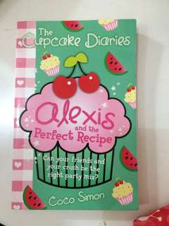 The cupcake diaries : alexis and the perfect recipe