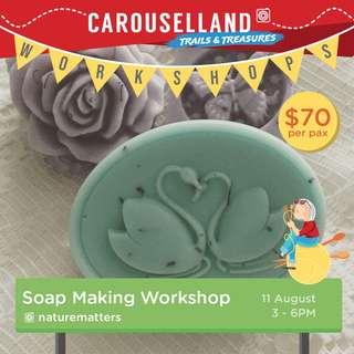 Carouselland 2018: Soap Making Workshop
