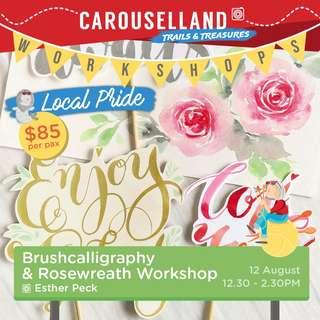 Carouselland 2018: Brushcalligraphy & Rosewreath Workshop