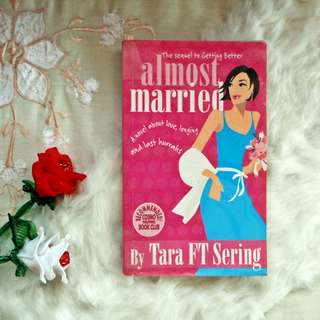 Almost Married by Tara FT Sering