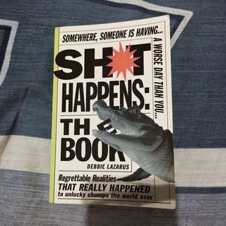 Shit Happens The Book
