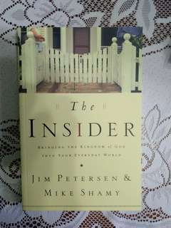 The Insider : Bringing the Kingdom of God into your everyday world