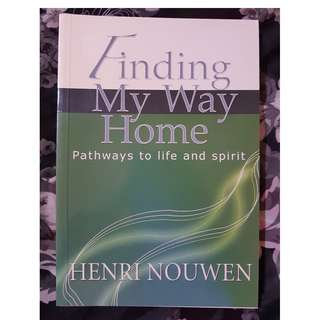 Finding My Way Home by Henry Nouwen