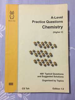 A Level Practice Questions Chemistry H2 (CS TOH)