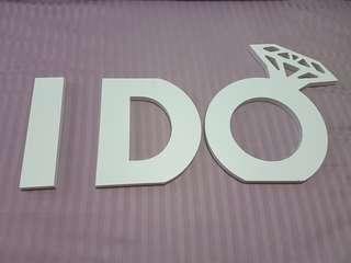 """🚚 """"I Do"""" signage"""
