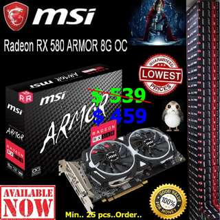MSI RX 580 ARMOR $459 x 25 pcs combo pack.  8Gb OC edition.