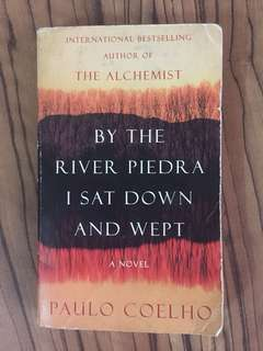 Paulo Coelho By the River Piedra I sat down and wept REPRICED!!!