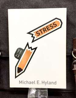 《New Book Condition + Find Out What Exactly Make Us Stressed And Why?》Michael E. Hyland - STRESS : All That Matters