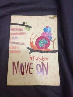 #crazylove move on