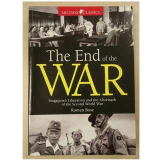 The End of The War, Singapore's Liberation and the Aftermath of WWII