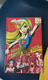 Supergirl at Super Hero High by Lisa Yee (DC SuperHero Girls)