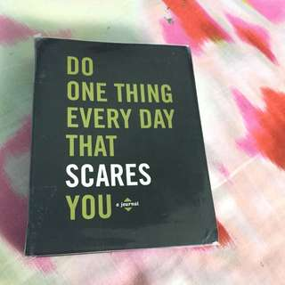 Do one thing that scares you journal