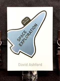 《New Book Condition + What Happened To The Space Age ?》David Ashford - SPACE EXPLORATION : All That Matters