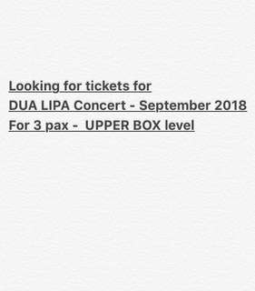 Looking For DUA LIPA Ticket