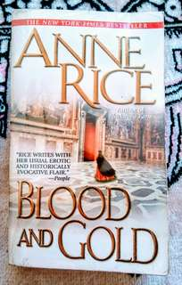 Anne Rice 'Blood and Gold'