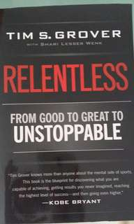 Relentless from good to great