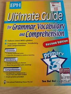 Ultimate guide for Grammar, Vocabulary & Comprehension (P3)