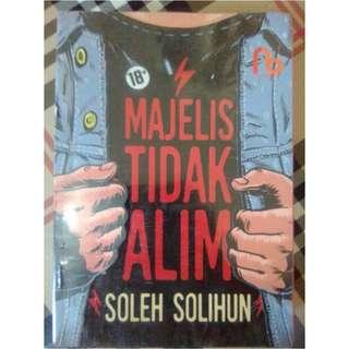 Majelis Tidak Alim - Soleh Solihun
