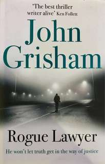 The Rogue Lawyer by John Grisham (Hardback)