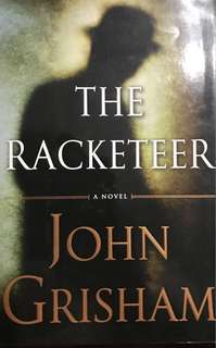 The Racketeer by John Grisham (Hardback)