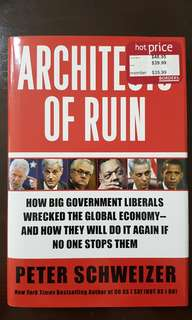 Architects of Ruin bt Peter Schweizer (hardcover)