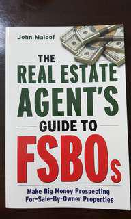 The Real Estate Agent's Guide to FSBOs by John Maloof