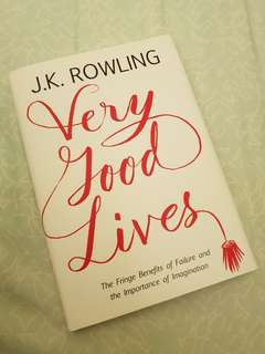 Very Good Lives - JK Rowling
