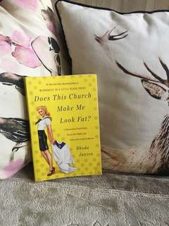 Does This Church Make Me Look Fat? By Rhoda Janzen