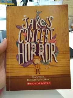 Scholastic Jake's Concert Horror