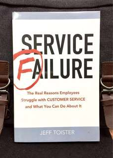 《Good Condition Preloved Paperback + Overcome 10 Hidden Obstacles That Prevent You To Deliver Great Customer Service》Jeff Toister - SERVICE FAILURE : The Real Reasons Employees Struggle with Customer Service and What You Can Do About It