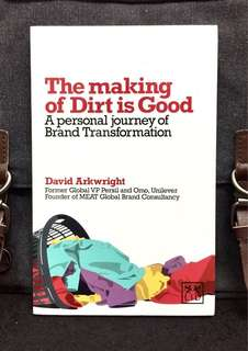 "# Highly Recommended《Bran-New + Lessons And Insights From One of The World's Most Successful Marketing & Branding Campaigns》David Arkwright - THE MAKING OF ""DIRT IS GOOD"" : A Personal Journal of Brand Transformation"