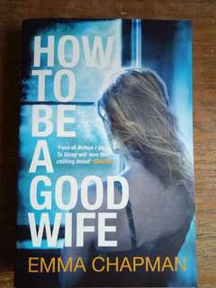 How to be a Good Wife, Emma Chapman