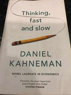 Thinking, Fast and Slow by Daniel Kahneman (Nobel Laureate in Economics)