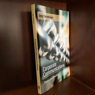 Joep Cornelissen Sage Publications (2004) paperback (original) English CORPORATE COMMUNICATION (theory & practise)
