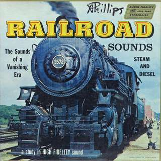 railroad sounds Vinyl LP used, 12-inch, may or may not have fine scratches, but playable. NO REFUND. Collect Bedok or The ADELPHI.