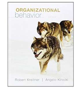 Organizational behaviour 10th edition by Robert Kreitner , business