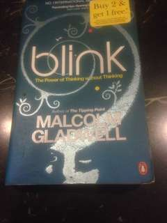 Blink - The Power of Thinking without Thinking by Malcolm Gladwell