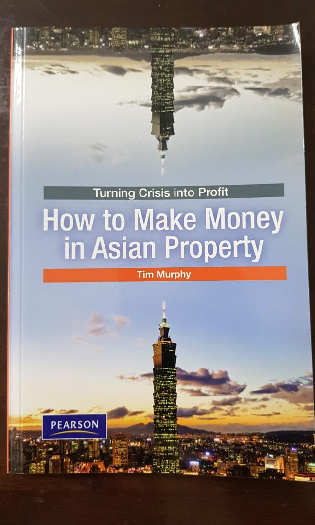How to make money in Asian Property by Tim Murphy