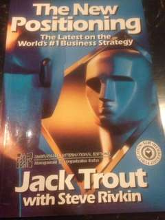 The New Positioning : thatest on the World's #1Business Strategy by Jack Trout with Steve Rivkin