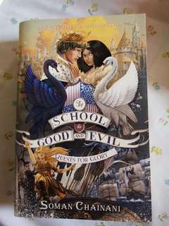 The School for Good and Evil Quests for Glory by Soman Chainani