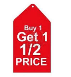 Buy 1 and get the 2nd item at 1/2 price