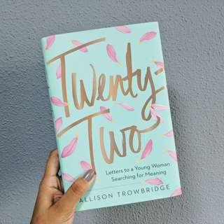Twenty-Two : Letters to a Young Woman Searching for Meaning