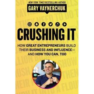 [eBook] Crushing It!: How Great Entrepreneurs Build Their Business and Influence—and How You Can, Too by Gary Vaynerchuk