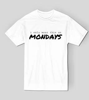 Days of The Week Shirts. ( gender-neutral )