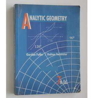 Analytic Geometry 7th Edition (Gordon Fuller & Dalton Tarwater)