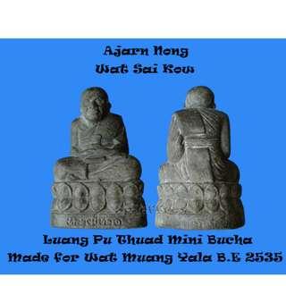 Thai Amulet - Ajarn Nong Wat Sai Kow Lp Thuad Mini Bucha Made for Wat Muang Yala B.E 2535