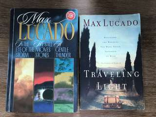 Max Lucado - Travelling Light, In the Eye of the Storm, He Still Moves Stones and A Gentle Thunder