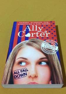 Ally Carter - ALL FALL DOWN Novel (Bahasa Inggris)